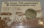 Anzac 75th Anniverary 5 dollar coin. Click for more information...