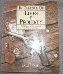 In Defence of lives and property Edgar F Penzig. Click for more information...