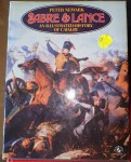 Sabre & Lance an illustrated history of cavalry by Peter Newark. Click for more information...