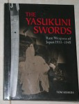 HC Book The Yasukuni swords by Tom Kishida. Click for more information...