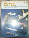 The practical book of knives Warner. Click for more information...