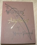 The Witchery of Archery Maurice Thompson. Click for more information...