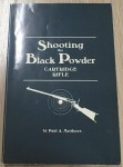 shooting the black powder cartridge rifle by Paul A Matthews. Click for more information...