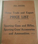 Home Trade and export Guns rifles accessories ammo etc 26th edition FANTASTIC reference book. Click for more information...