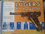 Massive Luger book Lugers at Random Limited edition and signed. Click for more information...