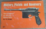 Military pistols and revolvers by I V Hogg. Click for more information...