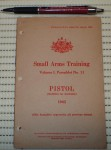 Training Pam Small Arms Pistol 1943. Click for more information...