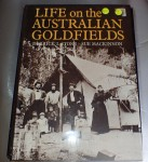 Life on the Australian Gold fields Stone and Mackinnon. Click for more information...