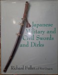 Japanese Military and Civil swords and dirks Richard Fuller Ron Gregory. Click for more information...