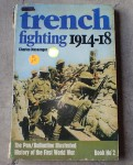Trench fighting 1914 1918 by Charles Messenger. Click for more information...