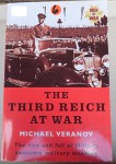 The Third Reich at war by Michael Veranov. Click for more information...