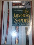 A2493 The Japanese sword a comprehensive guide x Kanzan Sato. Click for more information...