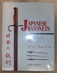 A2511 Japanese Bayonets by Larry Johnson RARE out of print. Click for more information...